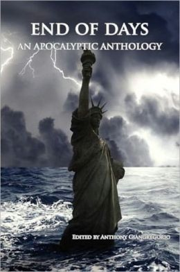 End of Days: An Apocalyptic Anthology