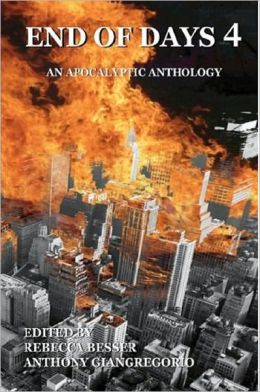 End of Days 4: An Apocalyptic Anthology
