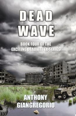 Dead Wave (Deadwater series book 4)