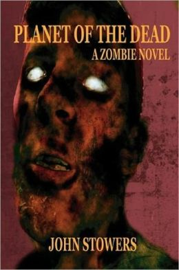 Planet of the Dead: A Zombie Novel