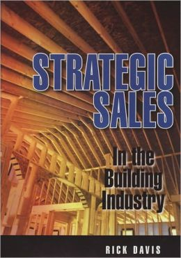 Strategic Sales in the Building Industry