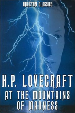 At the Mountains of Madness by H. P. Lovecraft