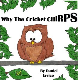 Why the Cricket Chirps (PLUS Surprise eBook!)