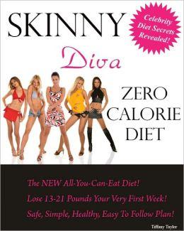 Skinny Diva Zero Calorie Diet