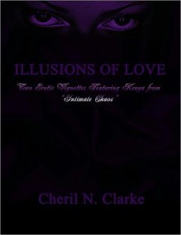 Illusions of Love: Two Erotic Vignettes featuring Kenya