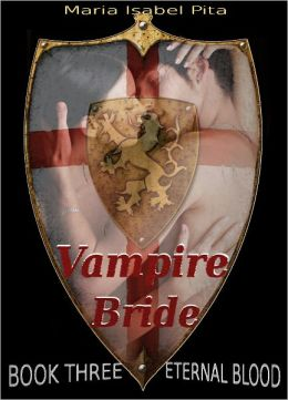 Vampire Bride - Book Three (Eternal Blood)