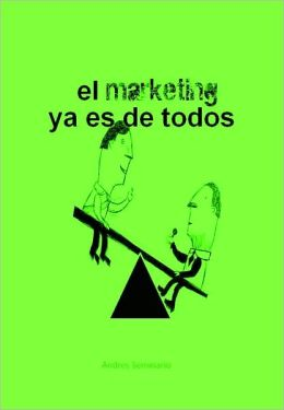 El Marketing ya es de todos