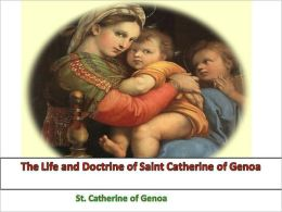 The Life and Doctrine of Saint Catherine of Genoa