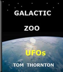 GALACTIC ZOO UFOs
