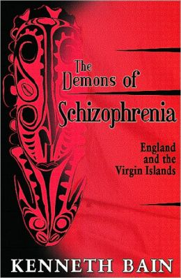 The Demons of Schizophrenia