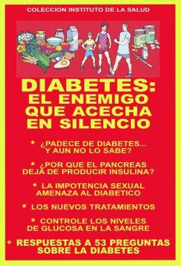 DIABETES: EL ENEMIGO QUE ACECHA EN SILENCIO