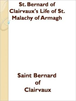 St. Bernard of Clairvaux's Life of St. Malachy of Armagh