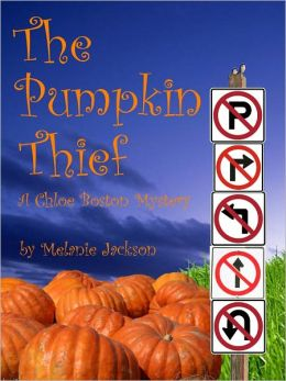The Pumpkin Thief (A Chloe Boston Mystery Book 2)