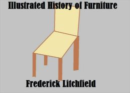 Illustrated History Of Furniture: