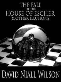 The Fall of the House of Escher & Other Illusions