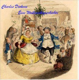 Charles Dickens - Der Weihnachtsabend (deutsch/englisch - German/English)