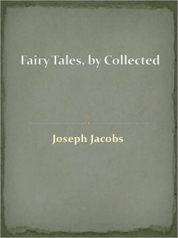 Fairy Tales, by Collected