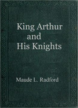 King Arthur and His Knights