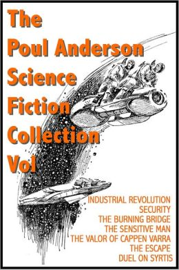 The Poul Anderson Sci Fi Collection Vol I