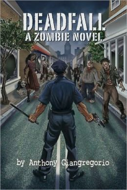 Deadfall: A Zombie Novel