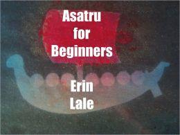Asatru For Beginners