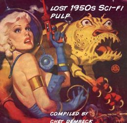 Best of Lost 1950s Sci-fi Pulp