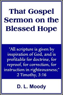 That Gospel Sermon on the Blessed Hope