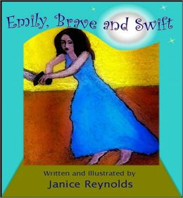 Emily, Brave and Swift