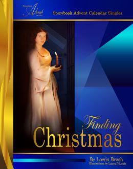 Finding Christmas: Storybook Advent Calendar Singles