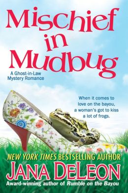 Mischief in Mudbug (Ghost-in-Law Series)