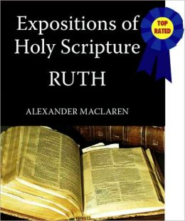 Expositions of Holy Scripture-The Book Of Ruth