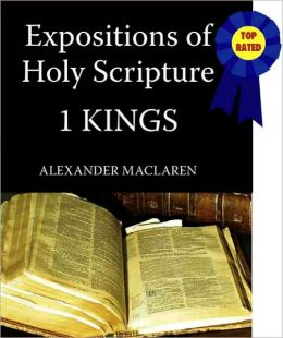 Expositions of Holy Scripture-The Book Of 1st Kings