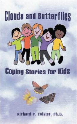 Clouds and Butterflies: Coping Stories for Kids