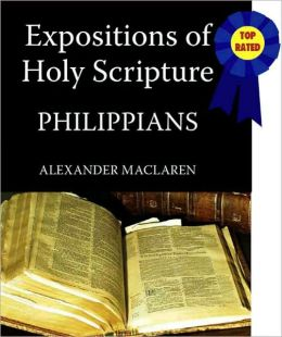 Expositions of Holy Scripture-The Book Of Philippians