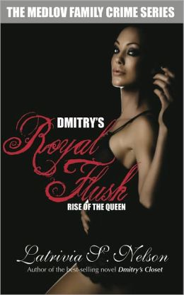 Dmitry's Royal Flush: Rise of the Queen