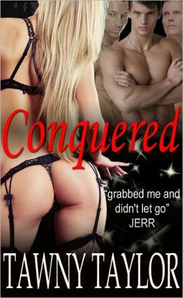 Conquered (Domination and Submission Romance)