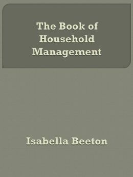 The Book of Household Management