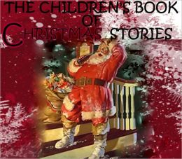 THE CHILDREN'S BOOK OF CHRISTMAS STORIES ($1 Uplifting Classics)