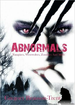 Abnormals: Vampires, Werewolves, Zombies and More