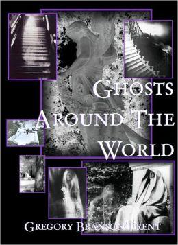 Ghosts around the World