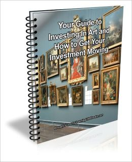 Your Guide to Investing In Art and How to Get Your Investment Moving