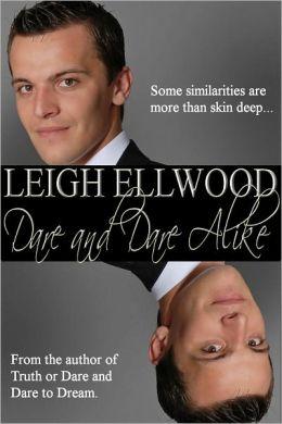 Dare and Dare Alike, a Gay Erotic Novella (Dareville Series)