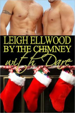 By the Chimney with Dare, a Gay Erotic Romance (Dareville Series)