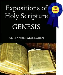 Expositions of Holy Scripture-The Book Of Genesis