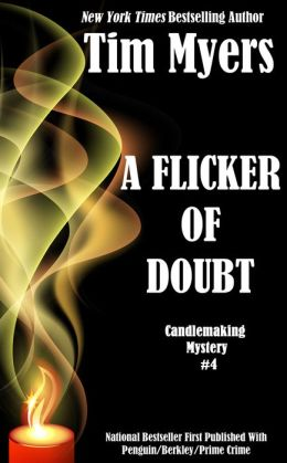 A Flicker of Doubt (Candlemaking Mystery #4)