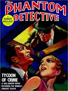 The Phantom Detective: Tycoon of Crime