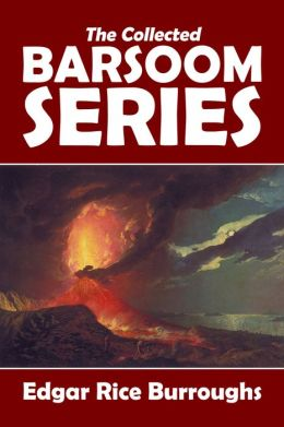 The Barsoom Series by Edgar Rice Burroughs