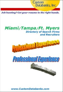 Miami/Tampa/Ft. Myers Directory of Search Firms and Recruiters