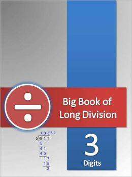 Big Book of Long Division Tests - 3 Digits