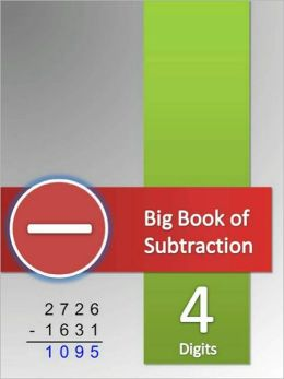 Big Book of Subtraction Tests - 4 Digits